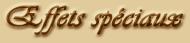Effets spéciaux (titre)
