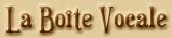 La boite vocale (titre)